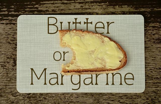パンに塗るのはバターかマーガリンか
